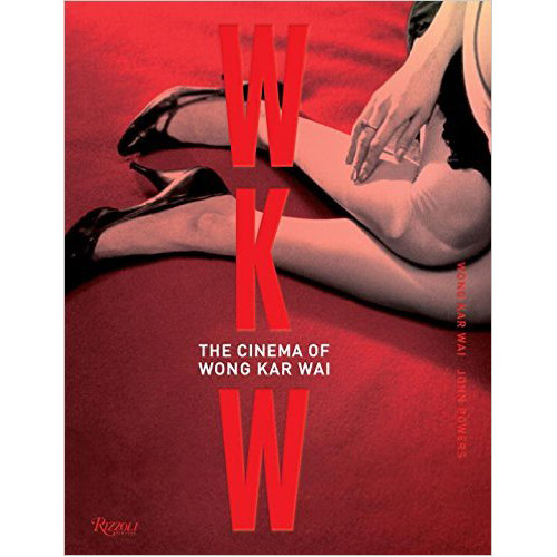 WKW The Cinema of Wong Kar Wai